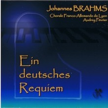 Johannes Bramhs - Ein deutsches Requiem