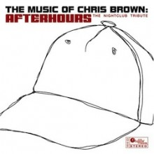The Music Of Chris Brown - Afterhours